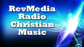 RevMedia Radio Christian Music