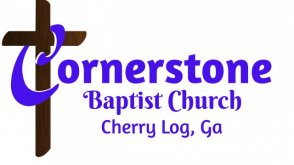 Cornerstone Baptist Church of Cherry Log GA