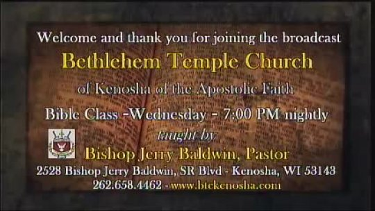 Bible Class - Bishop Jerry Baldwin, Pastor -