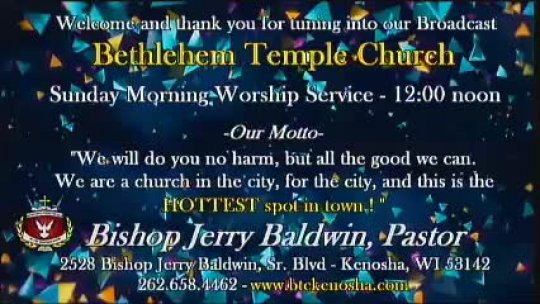 Sunday Morning Worship Service - Bishop Jerry Baldwin, Pastor -