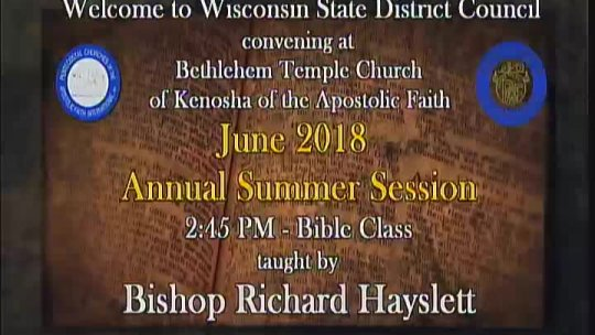 Wisconsin State District Council - Bible Class - Bishop Richard Hayslett -