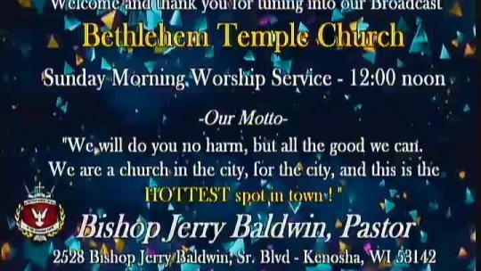 Sunday Morning Worship Service - Elder Galen Carlos Nelson -