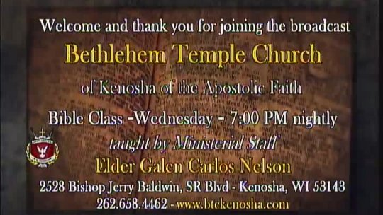 Bible Class - Elder Galen Carlos Nelson, Associate Minister - Subject:
