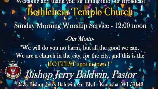 Sunday Morning Worship Service - Bishop Jerry Baldwin, Jr. - Pastor; Subject: