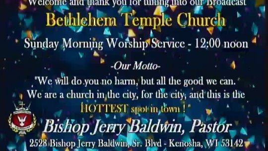 Sunday Morning - Bishop Jerry Baldwin, Jr. - Pastor - Subject: