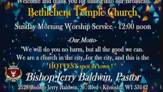Sunday Morning Worship Service - Bishop Jerry Baldwin, Jr. - Subject: