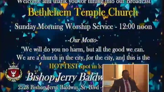 Sunday Morning Worship Service - Bishop Jerry Baldwin, Jr., Pastor - Subject: