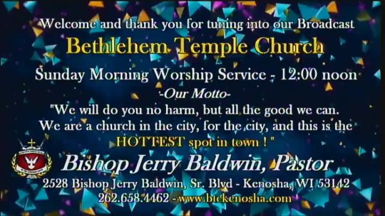 Sunday Morning Worship Service with Bishop Jerry Baldwin, Jr., Pastor; Subject: