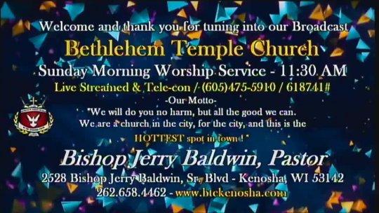 (eCHURCH) - Sunday Morning Worship Service with Bishop Jerry Baldwin, Jr., Pastor; Subject:
