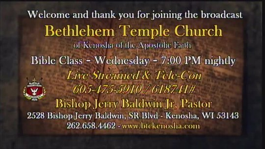 (eBIBLE) Bible Class taught by Bishop Jerry Baldwin, Jr., Pastor; Subject: